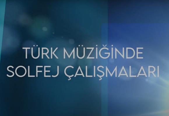 Türk Müziğinde Solfej Çalışmaları - YouTube'da Yayında